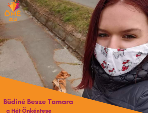 A Hét Önkéntese: Büdiné Besze Tamara
