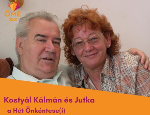 A Hét Önkéntese(i) Kostyál Kálmán és felesége Jutka