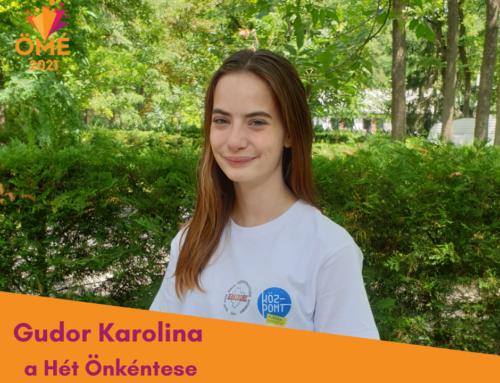 A Hét Önkéntese: Gudor Karolina